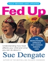 Fed Up (Fully Revised and Updated) (eBook)